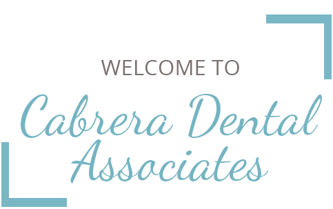 Welcome To Cabrera Dental Associates
